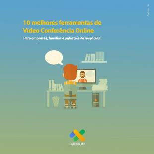 As 10 melhores ferramentas para vídeo conferências online